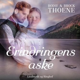 Bodie Thoene: Erindringens aske
