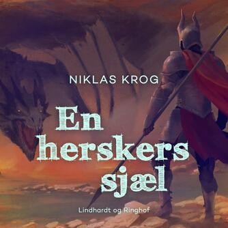 Niklas Krog: En herskers sjæl
