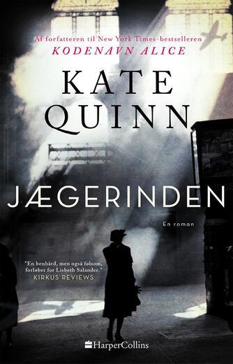 Kate Quinn: Jægerinden : en roman