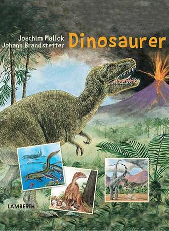 Joachim Mallok: Dinosaurer