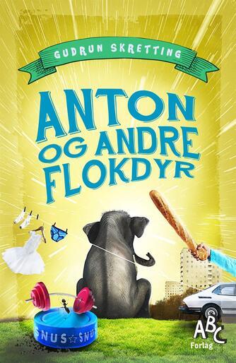 Gudrun Skretting (f. 1971): Anton og andre flokdyr