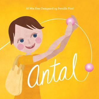 Pernille Pind, Mie Frey Damgaard: Antal