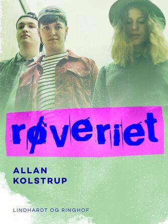 Allan Kolstrup: Røveriet