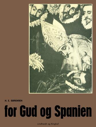H. E. Sørensen (f. 1940): For Gud og Spanien