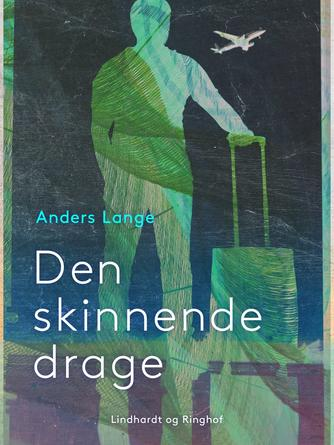 Anders Lange: Den skinnende drage