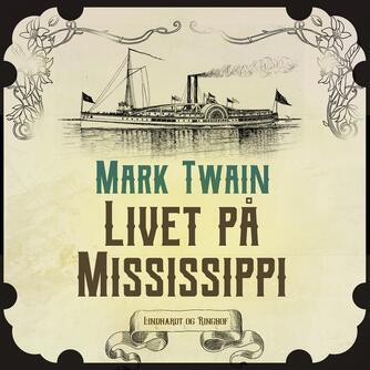 Mark Twain: Livet på Mississippi