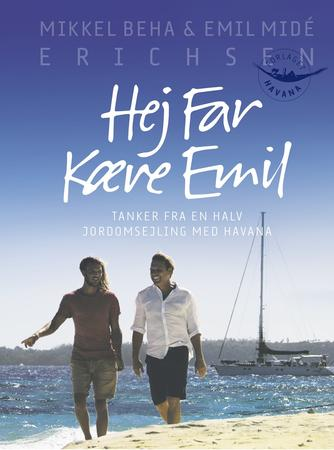 : Hej far kære Emil : tanker fra en halv jordomsejling med Havana