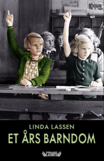 Linda Lassen (f. 1948): Et års barndom