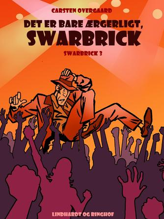 Carsten Overskov: Det var bare ærgerligt, Swarbrick