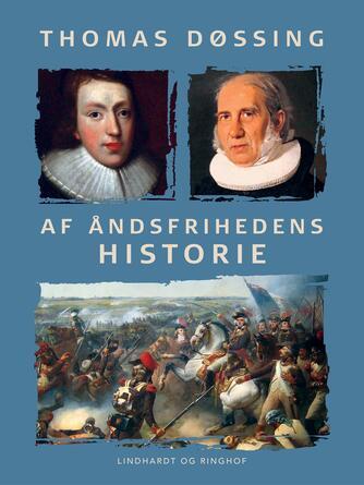 Th. Døssing: Af åndsfrihedens historie