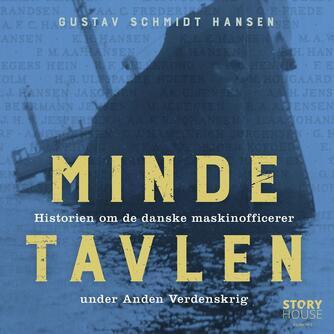 Gustav Schmidt Hansen (f. 1948): Mindetavlen