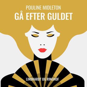Pouline Middleton: Gå efter guldet