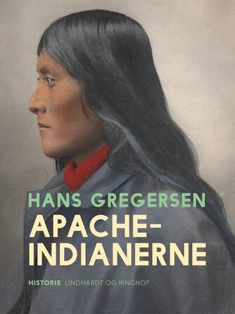Hans Gregersen (f. 1946): Apache-indianerne