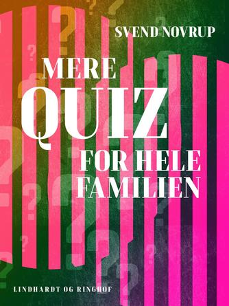 Svend Novrup: Mere quiz for hele familien