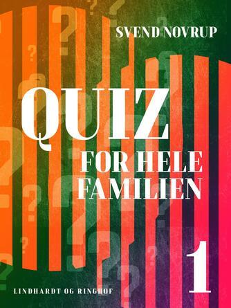 Svend Novrup: Quiz for hele familien