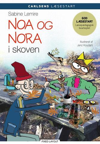 Sabine Lemire: Noa og Nora i skoven