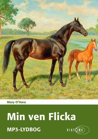 Mary O'Hara: Min ven Flicka
