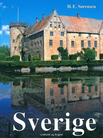 H. E. Sørensen (f. 1940): Sverige : en kulturhistorisk rejse