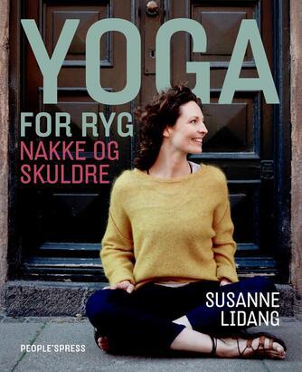 Susanne Lidang (f. 1977): Yoga for ryg, nakke og skuldre