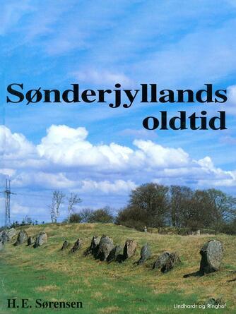 H. E. Sørensen (f. 1940): Sønderjyllands oldtid