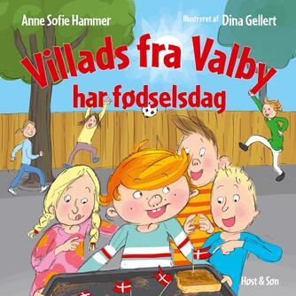Anne Sofie Hammer (f. 1972-02-05): Villads fra Valby har fødselsdag