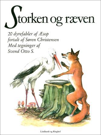 Æsop: Storken og ræven : 20 dyrefabler