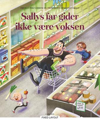 Thomas Brunstrøm, Thorbjørn Christoffersen: Sallys far gider ikke være voksen