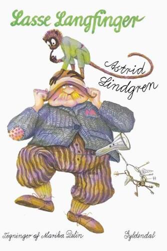 Astrid Lindgren: Lasse Langfinger (Ved Kina Bodenhoff)