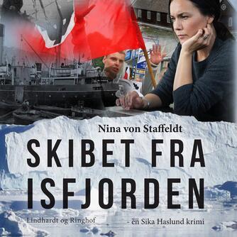 Nina von Staffeldt: Skibet fra Isfjorden (mp3)