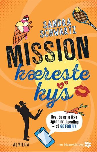 Sandra Schwartz: Mission kærestekys