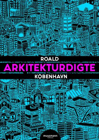 Roald Bergmann: Arkitekturdigte - København