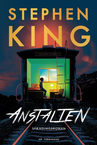 Stephen King (f. 1947): Anstalten : spændingsroman