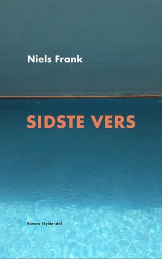 Niels Frank (f. 1963): Sidste vers : roman