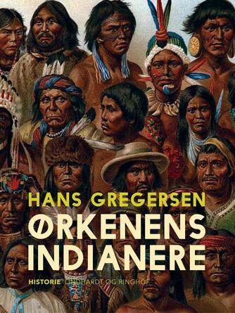 Hans Gregersen (f. 1946): Ørkenens indianere