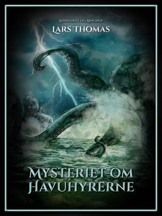 Lars Thomas: Mysteriet om havuhyrerne