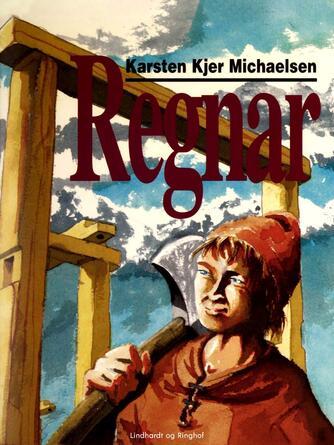 Karsten Kjer Michaelsen: Regnar