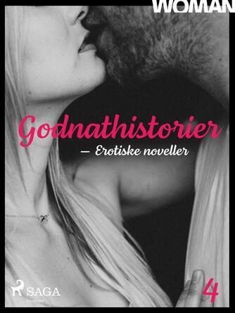 : Godnathistorier : erotiske noveller. 4