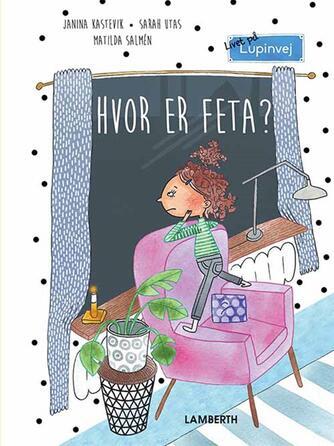 Janina Kastevik: Hvor er Feta?