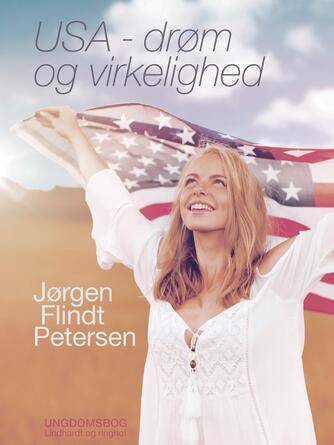 Jørgen Flindt Pedersen: USA - drøm og virkelighed
