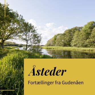 : Gudenåens udspring : en sumpkilde og Danmarks første badeland