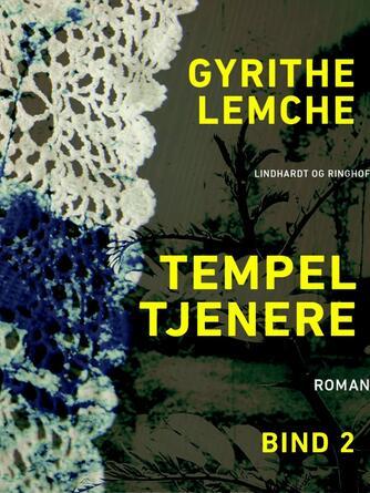 : Tempeltjenere (bind 2)