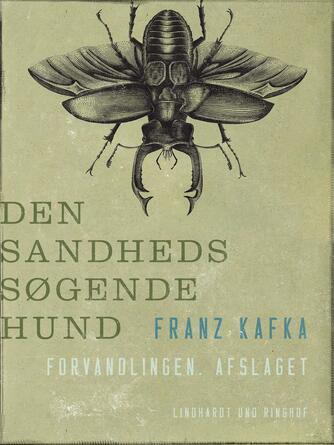 Franz Kafka: Den sandhedssøgende hund