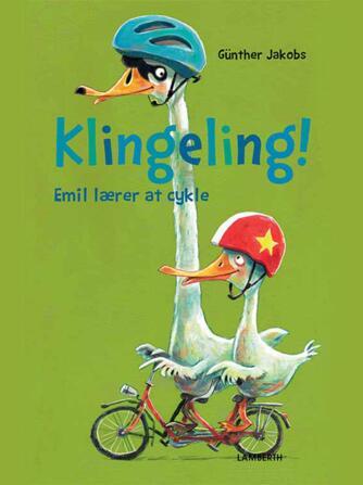 Günther Jakobs: Klingeling! - Emil lærer at cykle