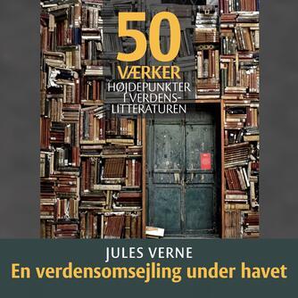 : Jules Verne - En verdensomsejling under havet