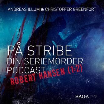 : Robert Hansen. 1