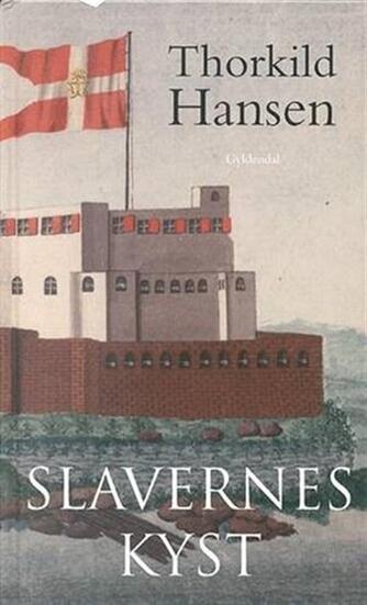 Thorkild Hansen (f. 1927): Slavernes kyst