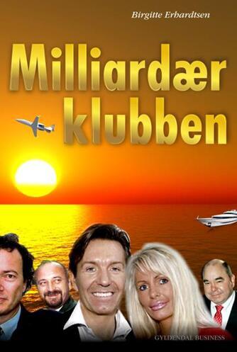 Birgitte Erhardtsen: Milliardærklubben