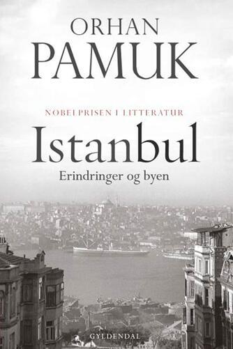 Orhan Pamuk: Istanbul