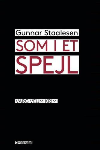 Gunnar Staalesen: Som i et spejl