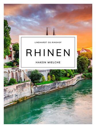 Hakon Mielche: Rhinen